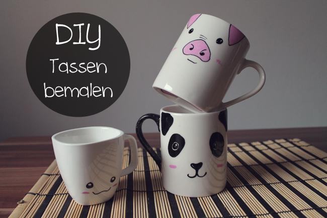 DIY // Tassen bemalen!
