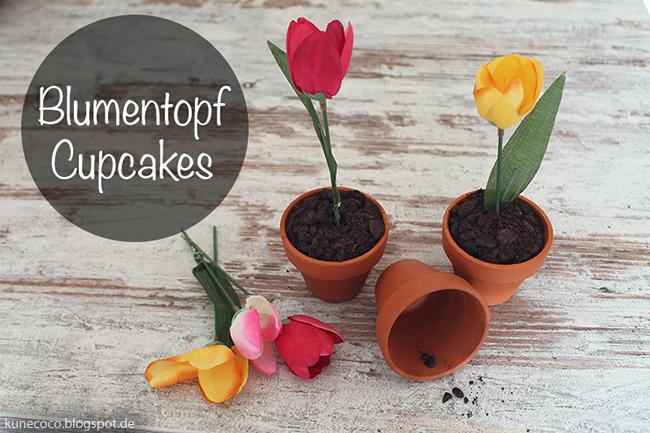 Rezept ~ Blumentopf Cupcakes… fremdgebloggt!