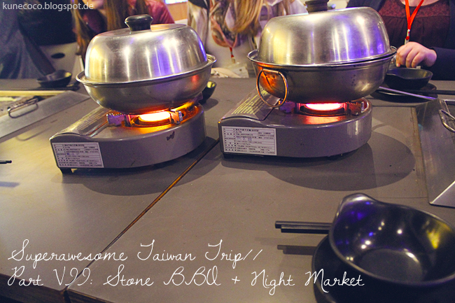 Superawesome Taiwan Trip // Part VII: Stone BBQ and Night Market