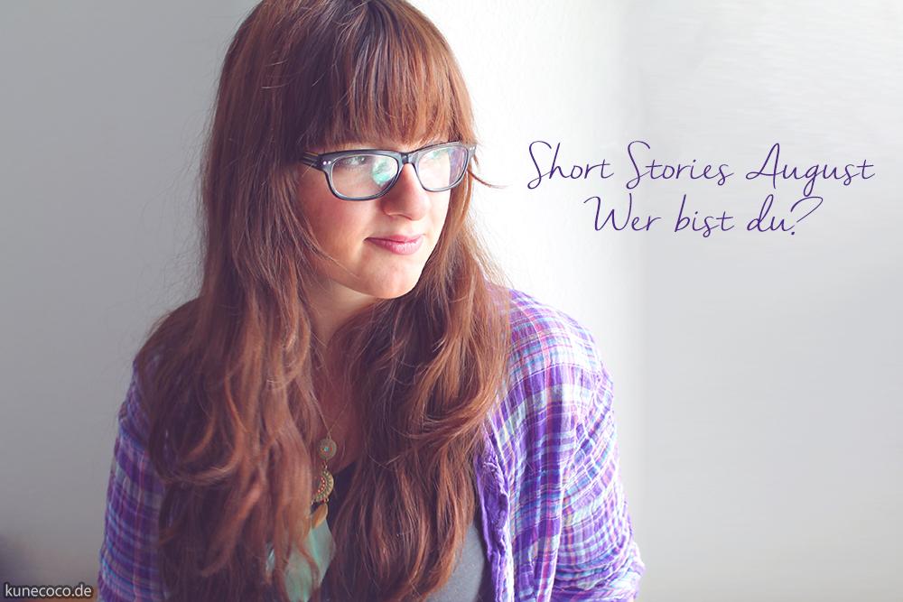 Short Stories ~ Wer bist du?