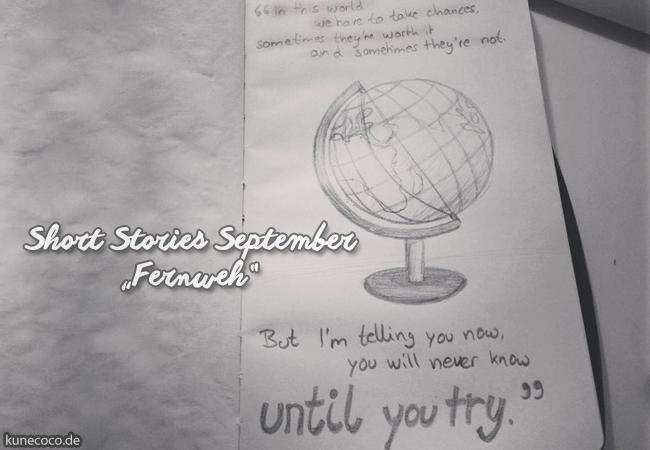 Short Stories ~ Fernweh