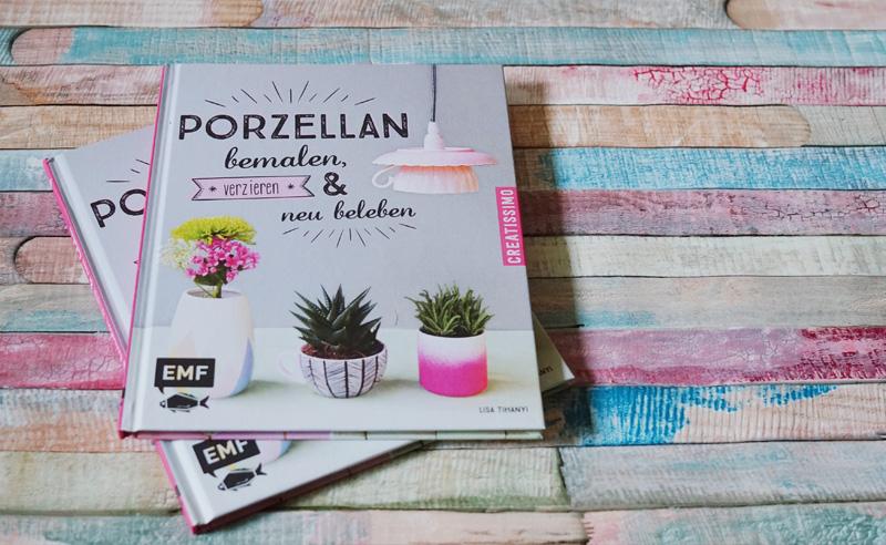 KuneCoco • DIY-Buch Lisa Tihanyi • Porzellan bemalen, verzieren & neu beleben