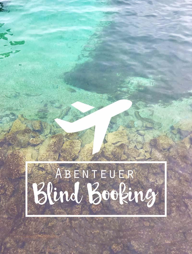 Abenteuer Blind Booking